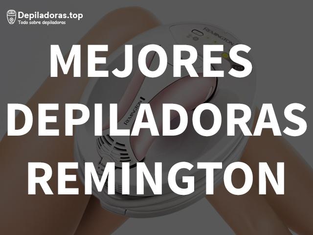Mejores depiladoras Remington